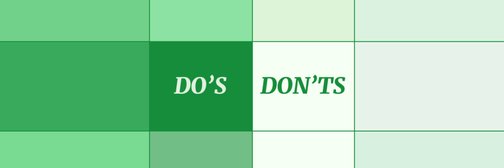 green squares showing the words do's and don'ts